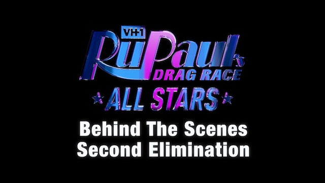 "BEHIND THE SCENES: RuPaul's Drag Race All Stars Season 4 - ""Second Elimination"""