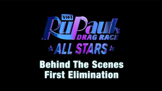 "BEHIND THE SCENES: RuPaul's Drag Race All Stars Season 4 - ""First Elimination"""