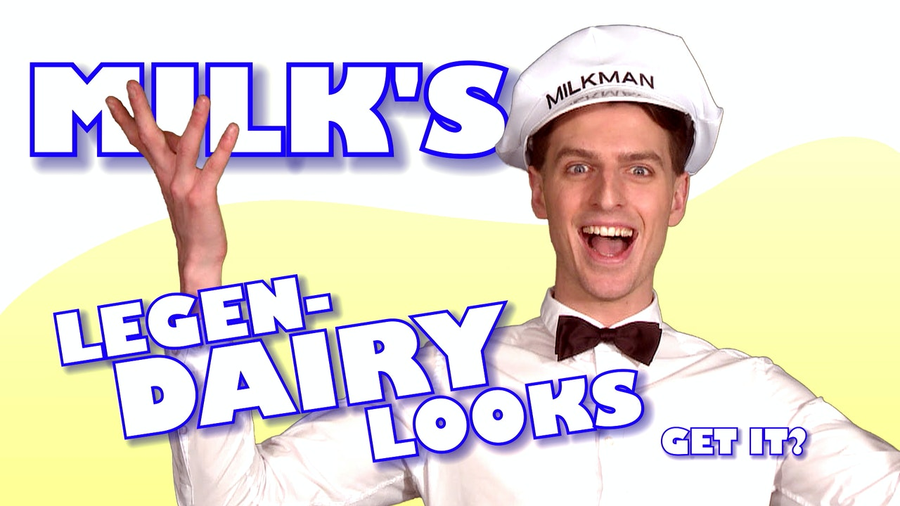 Milk's LegenDAIRY Looks
