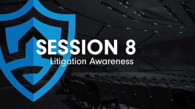 Litigation Awareness (9:41)