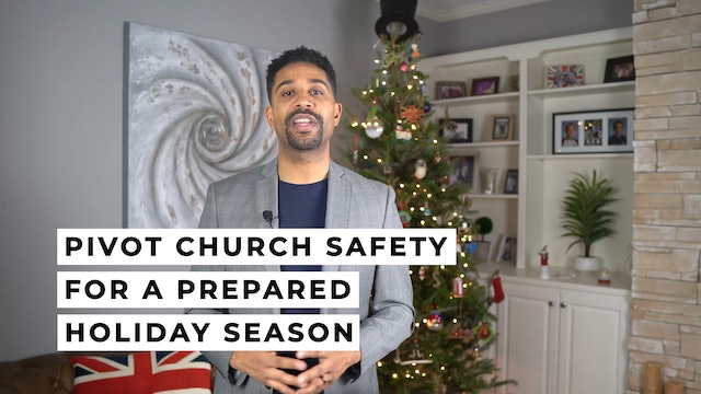 Pivot your church safety for a prepared holiday season (4:55)
