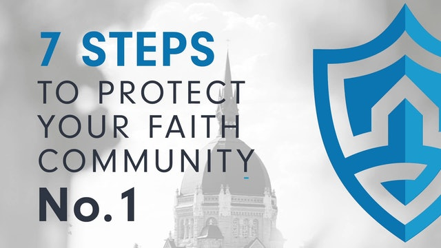 7 Steps for Protecting Your Faith Community (9:11)