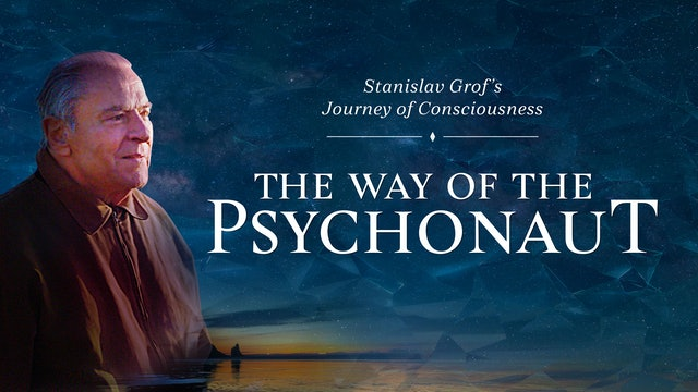 The Way of the Psychonaut [Official Trailer]