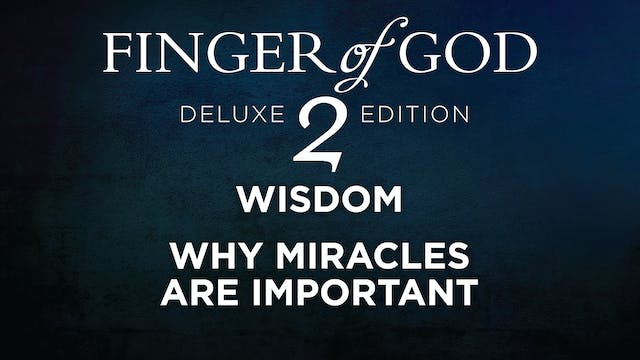 Why Miracles Are Important
