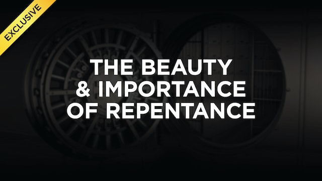 The Beauty & Importance of Repentance