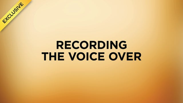 #5 - Recording the Voice Over