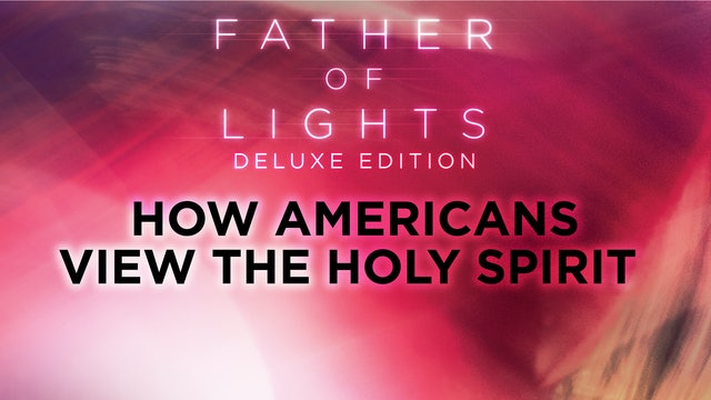 How Americans View the Holy Spirit