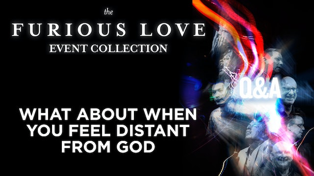 What About When You Feel Distant From God - Q&A