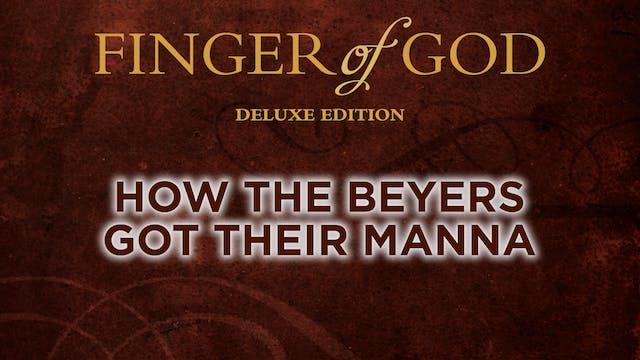 How the Beyers Got Their Manna