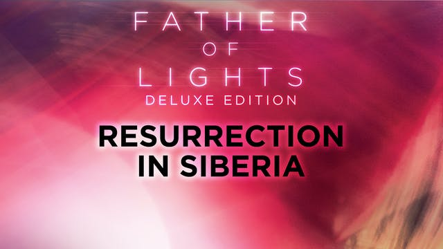 Resurrection in Siberia
