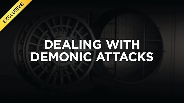 Dealing With Demonic Attacks