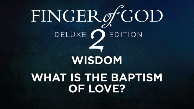 What Is The Baptism Of Love?