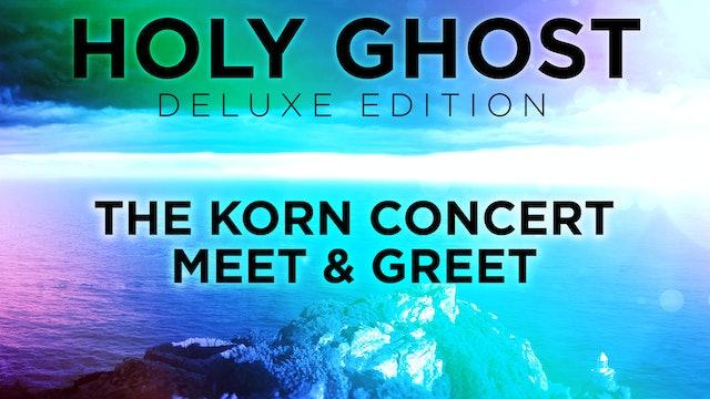 The Korn Concert Meet & Greet