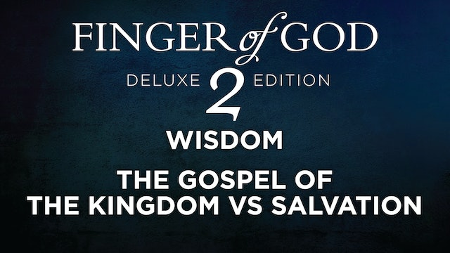 The Gospel of the Kingdom Vs Salvation