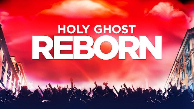 Holy Ghost Reborn