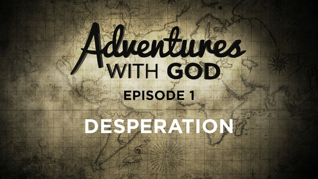 Episode 01 - Desperation
