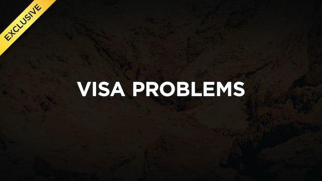 #2 - Visa Problems