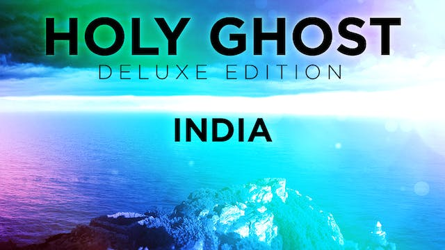 Holy Ghost Deluxe Edition - India