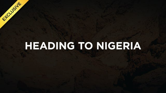 #3 - Heading to Nigeria