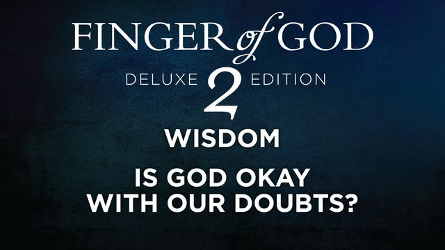 Is God Okay With Our Doubts?
