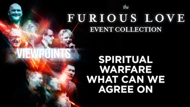 Spiritual Warfare- What Can We Agree On- - Viewpoints