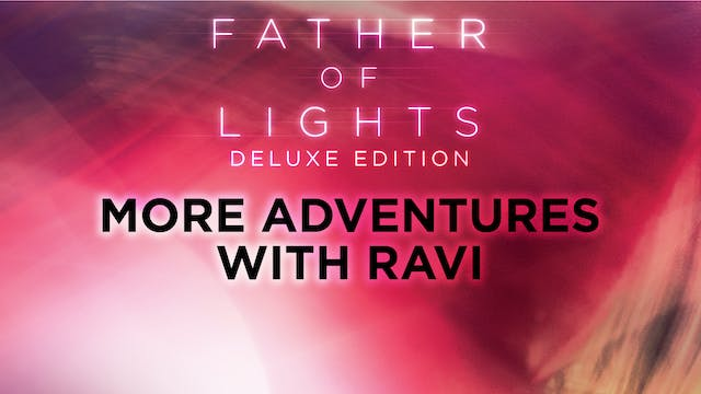 More Adventures With Ravi