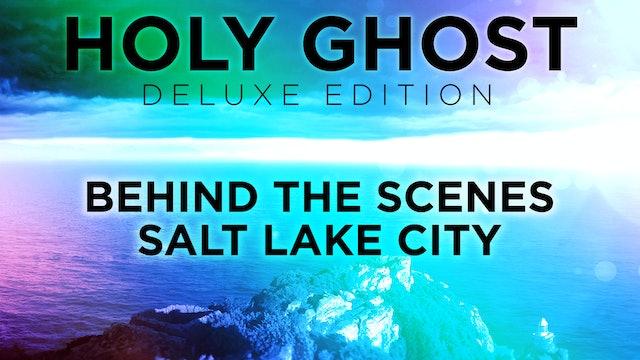 Behind The Scenes - Salt Lake City