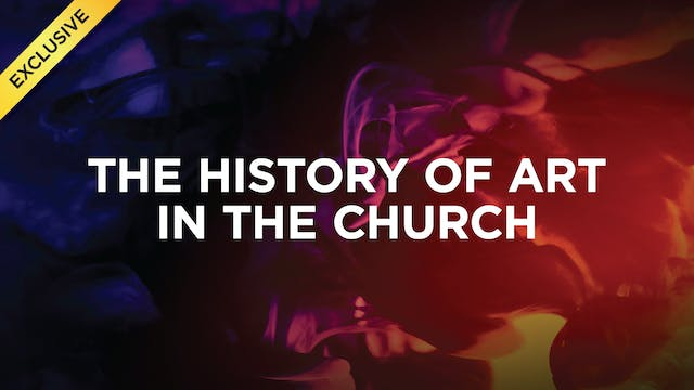 The History of Art in the Church