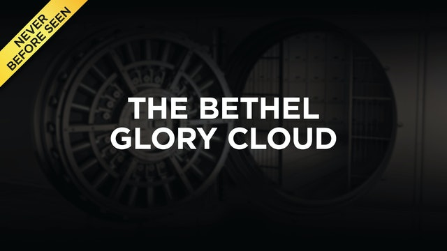 The Bethel Glory Cloud