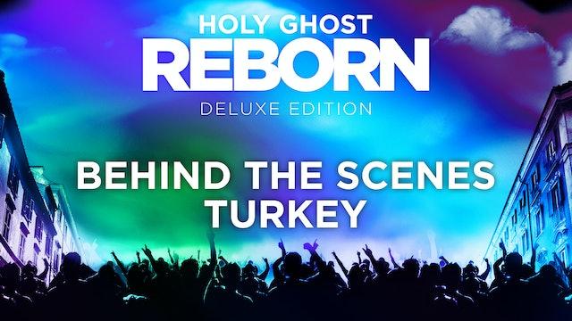Behind The Scenes - Turkey