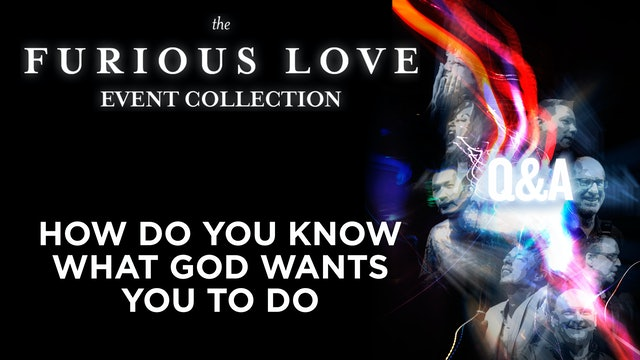 How Do You Know What God Wants You To Do - Q&A