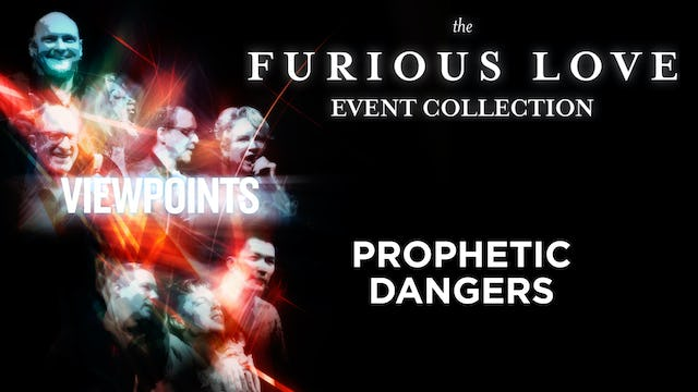 Prophetic Dangers - Viewpoints