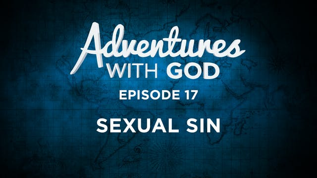 Episode 17 - Sexual Sin