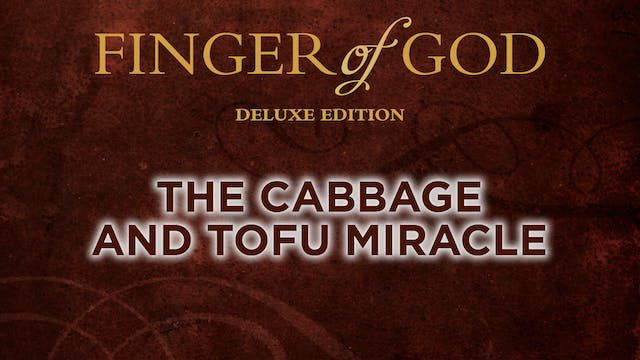 The Cabbage and Tofu Miracle
