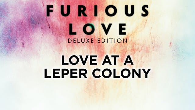 Love at a Leper Colony