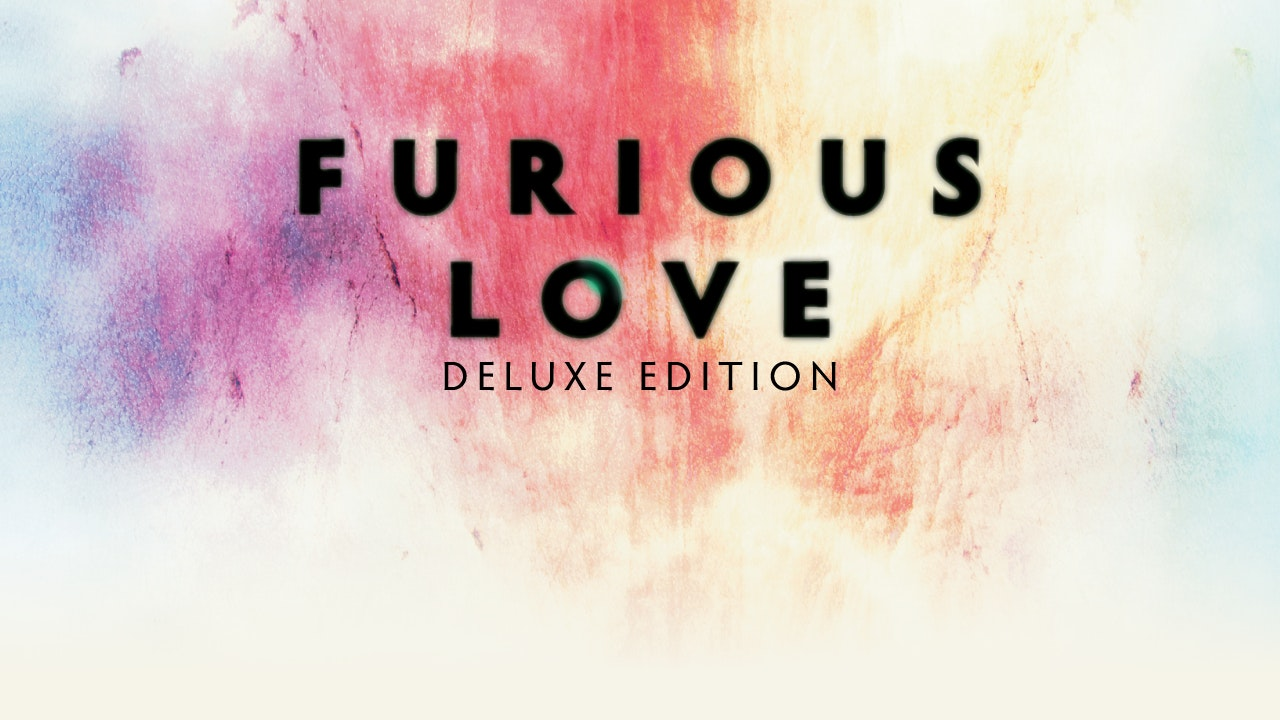 Furious Love Deluxe Edition