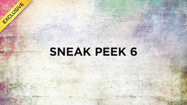 Sneak Peek #6
