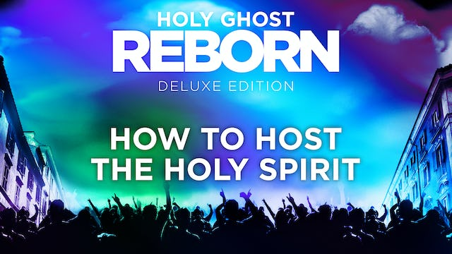 How To Host The Holy Spirit