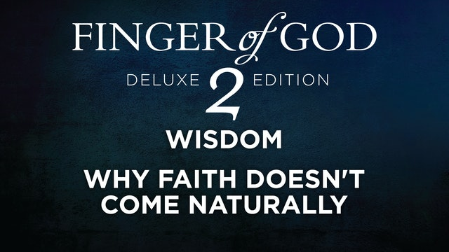 Why Faith Doesn't Come Naturally