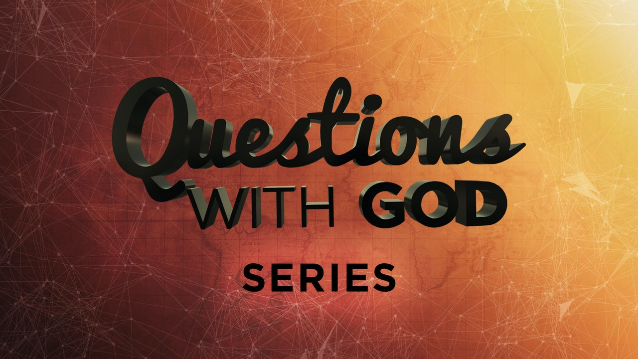 Questions With God