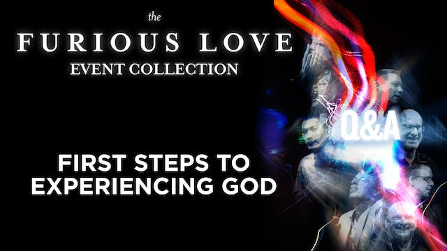 First Steps to Experiencing God - Q&A
