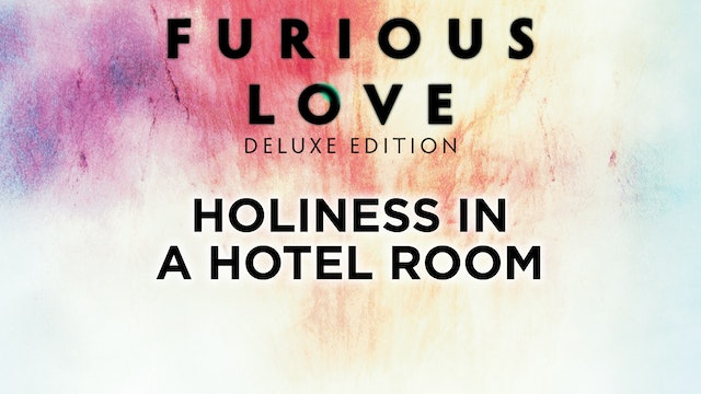 Holiness in a Hotel Room