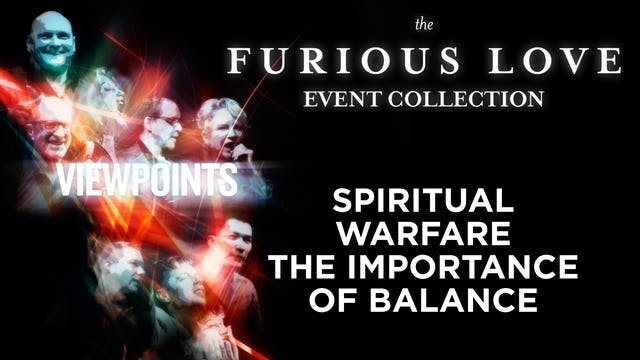 Spiritual Warfare- The Importance of Balance - Viewpoints