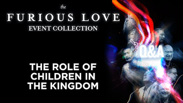 The Role of Children in the Kingdom - Q&A