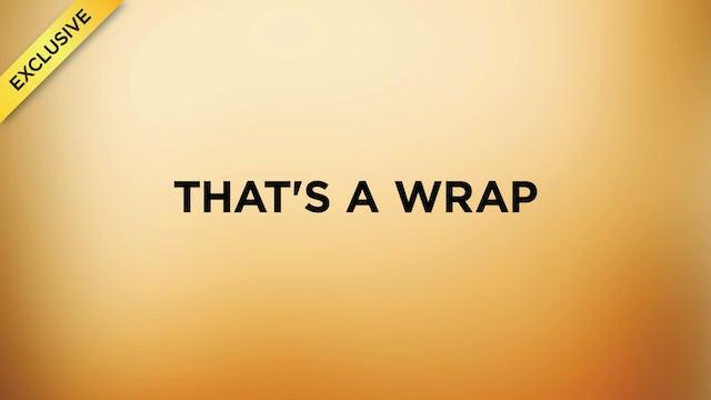 #3 - That's A Wrap