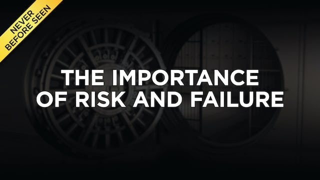 The Importance of Risk And Failure
