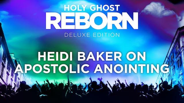 Heidi Baker on Apostolic Anointing