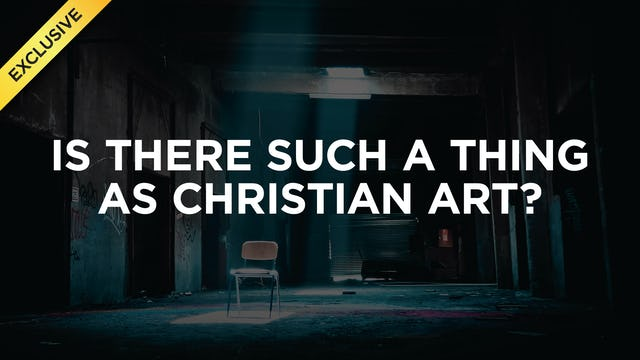Is There Such A Thing As Christian Art?