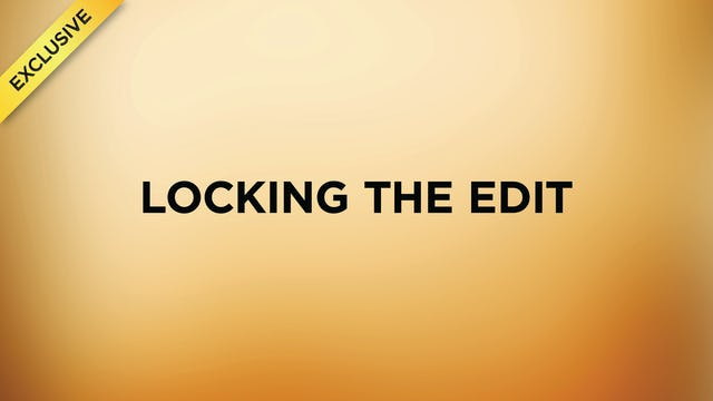 #6 - Locking The Edit
