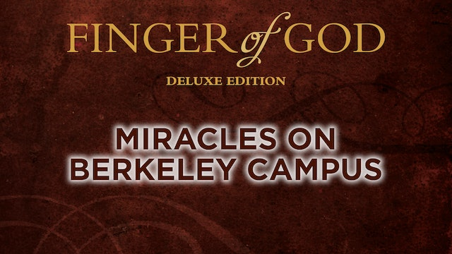 Miracles on Berkeley Campus